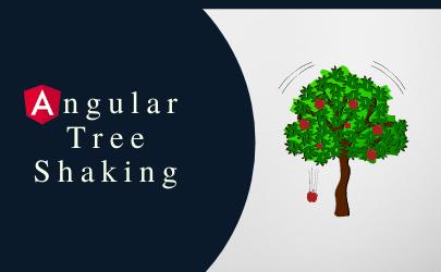 Angular Tree Shaking