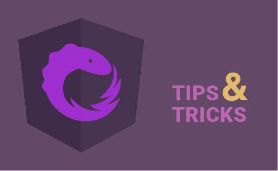 NgRx – tips & tricks